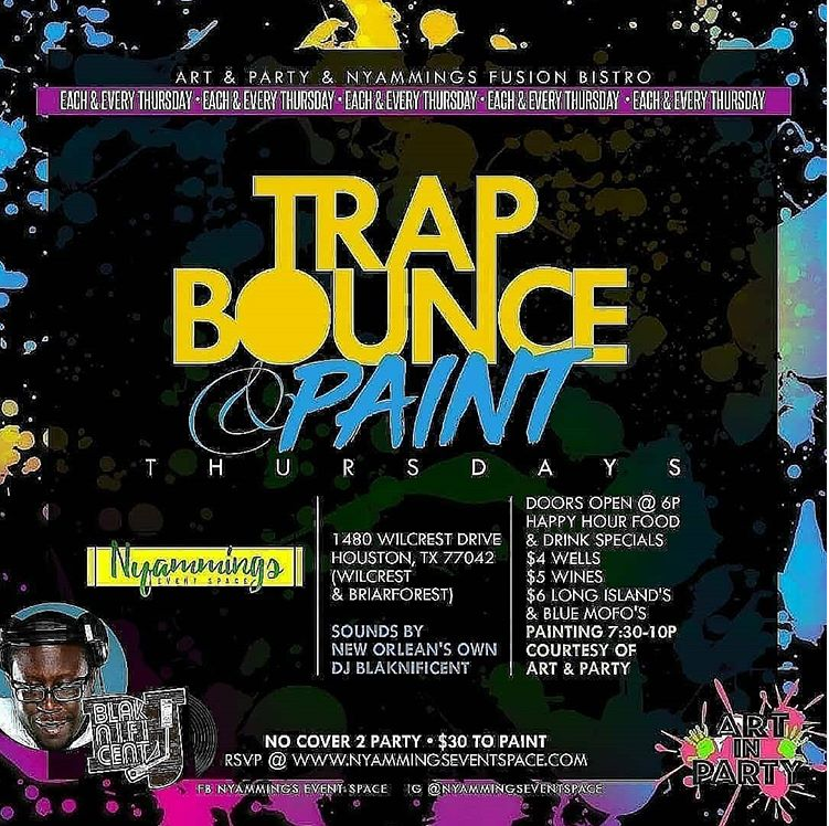 Trap Bounce and Paint Thursdays
